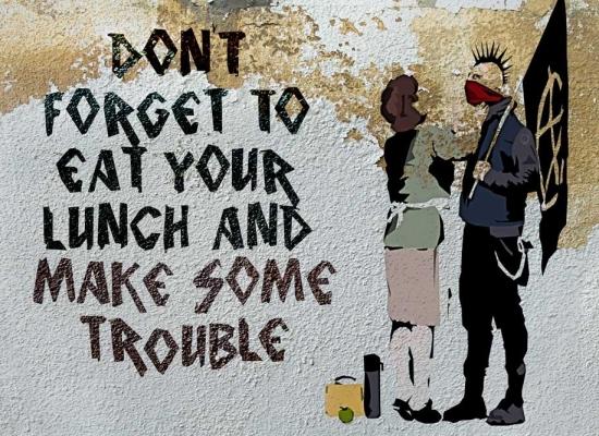 banksy-eat-lunch-make-trouble_1